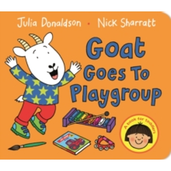 Goat Goes to Playgroup Board book