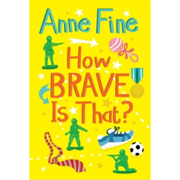 How Brave is That? by Anne Fine (Paperback, 2013)