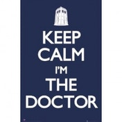 Keep Calm I'm The Doctor Maxi Poster