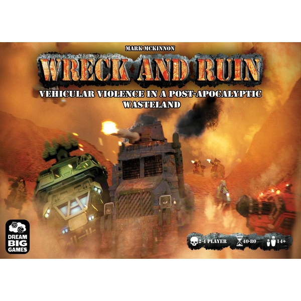 Wreck and Ruin Board Game