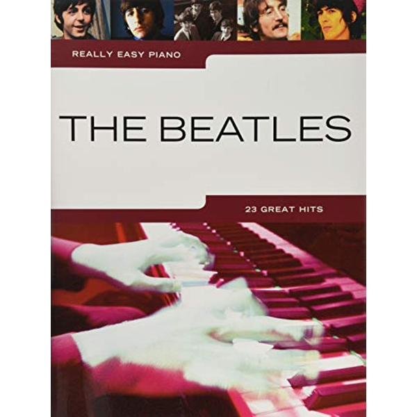 Really Easy Piano: The Beatles by Music Sales Ltd (Paperback, 2017)
