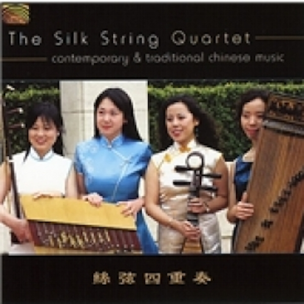 The Silk String Quartet Contemporary And Traditional Chinese Music CD