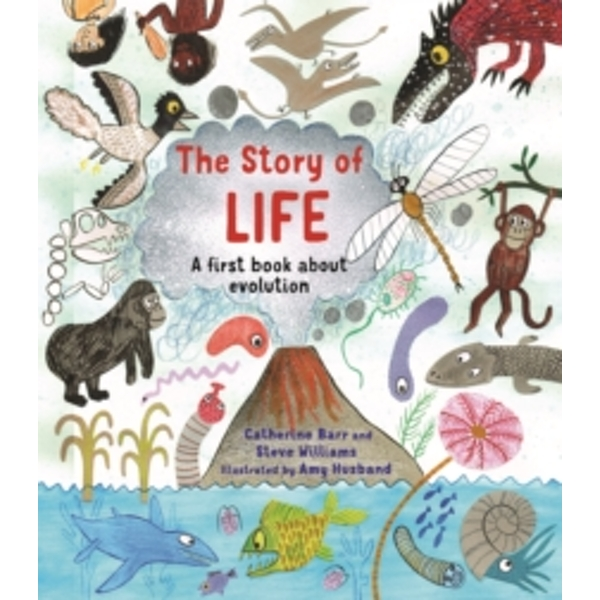 The Story of Life : A First Book about Evolution (Paperback, 2018)