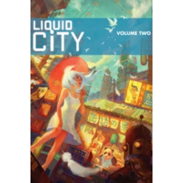 Liquid City Volume 2 OGN
