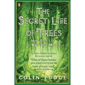 The Secret Life of Trees: How They Live and Why They Matter by Colin Tudge (Paperback, 2006)