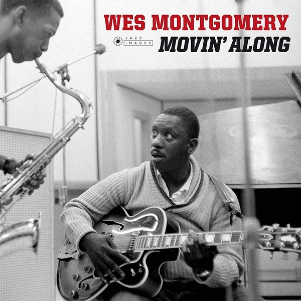 Wes Montgomery - Movin Along (Deluxe Gatefold Edition) Vinyl