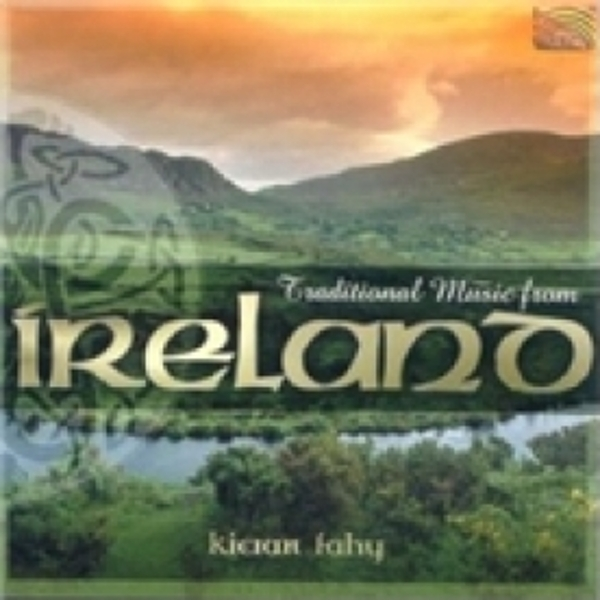 Kieran Fahy Traditional Music From Ireland CD