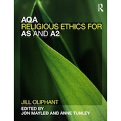 AQA Religious Ethics for AS and A2 by Jill Oliphant (Paperback, 2011)