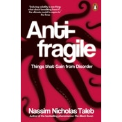 Antifragile: Things that Gain from Disorder by Nassim Nicholas Taleb (Paperback, 2013)