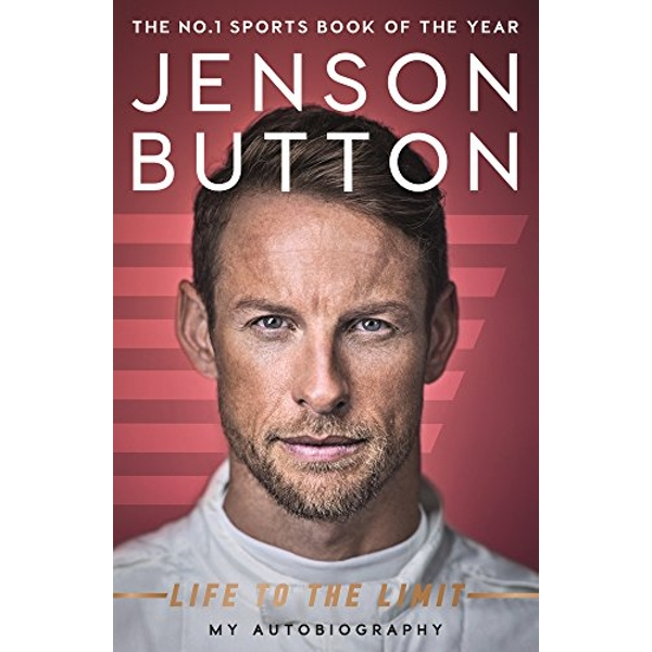 Jenson Button: Life to the Limit My Autobiography Paperback / softback 2018
