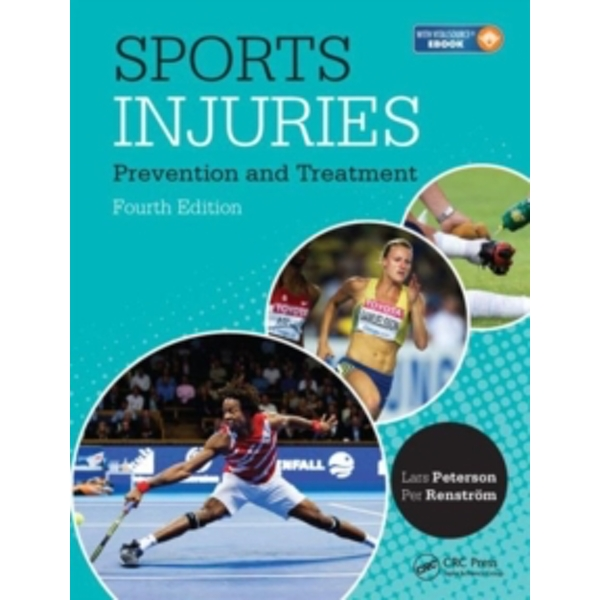 Sports Injuries : Prevention, Treatment and Rehabilitation, Fourth Edition