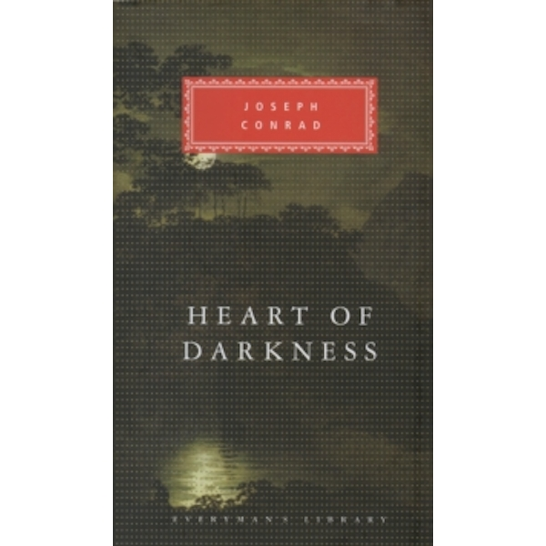 Heart Of Darkness (Everyman's Library Classics) Hardcover