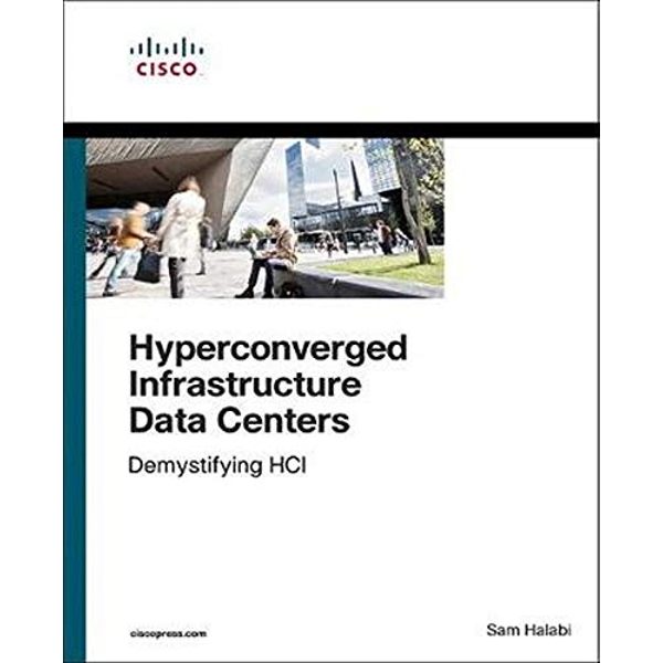 Hyperconverged Infrastructure Data Centers Demystifying HCI Paperback / softback 2019