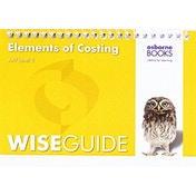 AAT Elements of Costing - Wise Guide by Osborne Books Ltd (Paperback, 2016)