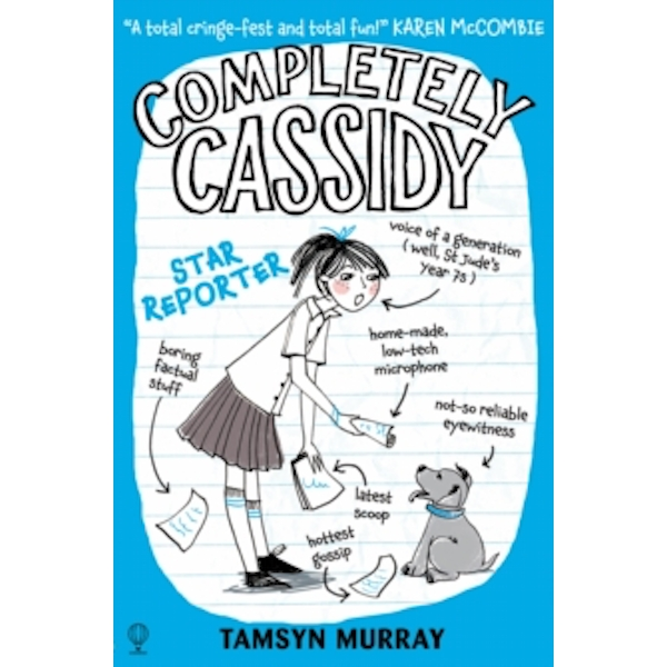 Completely Cassidy Star Reporter by Tamsyn Murray (Paperback, 2015)