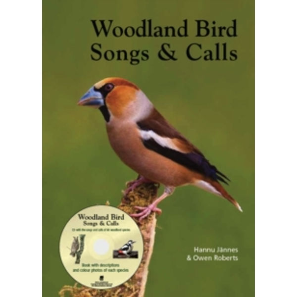 Woodland Bird Songs & Calls by Hannu Jannes, Owen Roberts (Mixed media product, 2013)