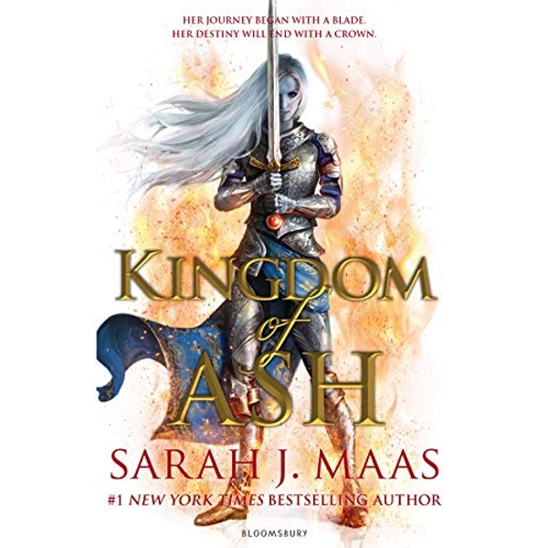 Kingdom of Ash INTERNATIONAL BESTSELLER Paperback / softback 2018