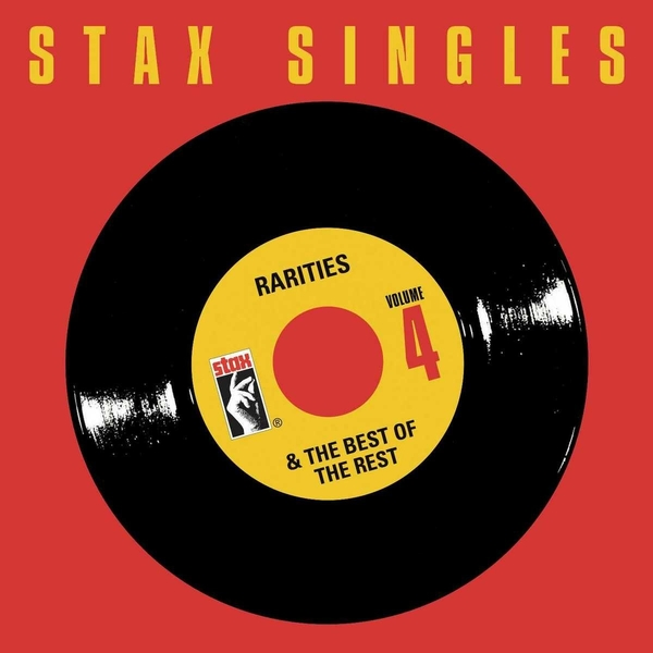 Stax Singles, Vol. 4: Rarities & The Best Of The Rest CD