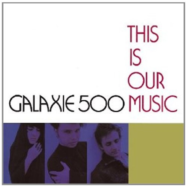 Galaxie 500 - This Is Our Music Vinyl