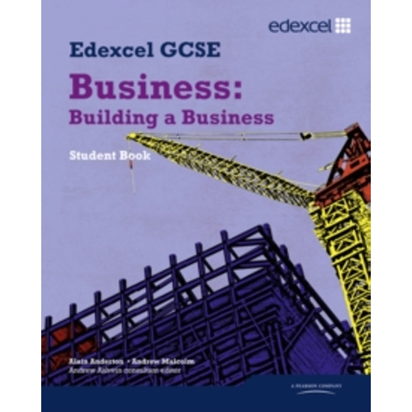 Edexcel GCSE Business: Building a Business: Unit 3 by Alain Anderton, Andrew Ashwin, Andrew Malcolm (Paperback, 2009)