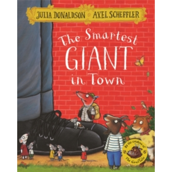 The Smartest Giant in Town (Paperback, 2016)