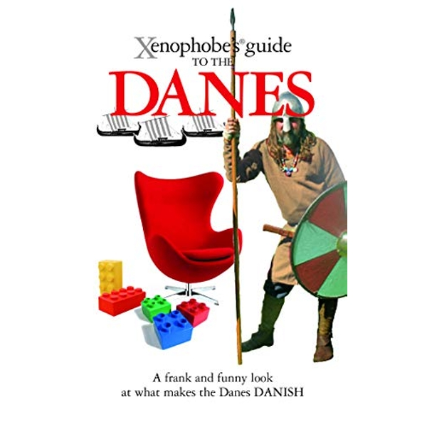 The Xenophobe's Guide to the Danes by Steve Harris, Helen Dyrbye, Thomas Golzen (Paperback, 2008)