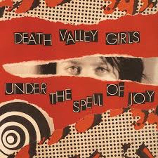 Death Valley Girls ‎– Under The Spell Of Joy Vinyl