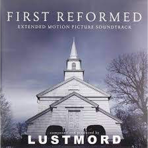 Lustmord ‎– First Reformed (Extended Motion Picture Soundtrack) Limited Edition Clear Vinyl