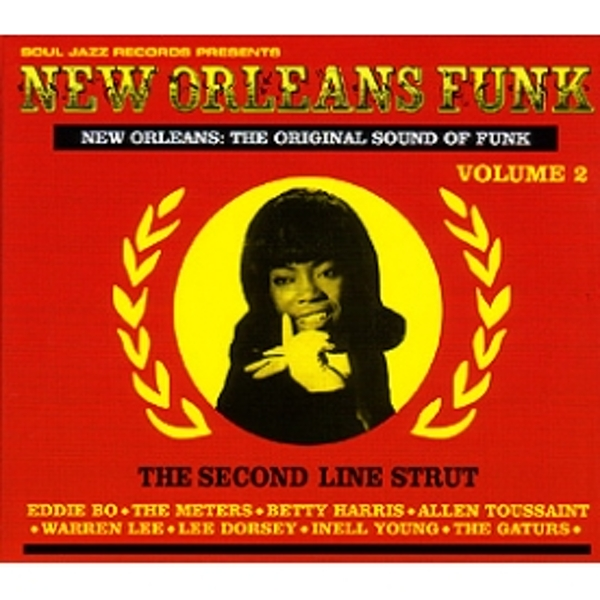 Soul Jazz Records Presents - New Orleans Funk Volume 2 The Second Line Strut CD