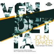John Baker & The BBC Radiophonic Workshop - The Vendetta Tapes CD & LP Vinyl