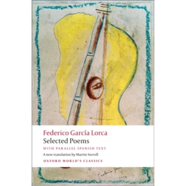 Selected Poems: With Parallel Spanish Text by Federico Garcia Lorca (Paperback, 2009)
