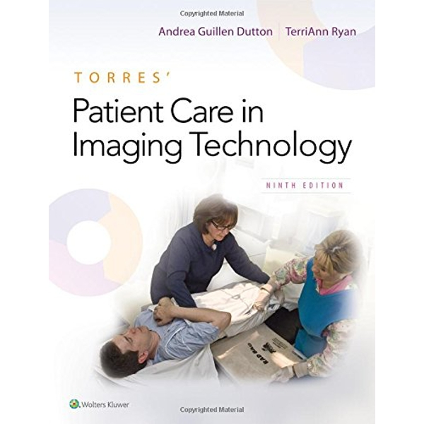 Torres' Patient Care in Imaging Technology  Paperback / softback 2018
