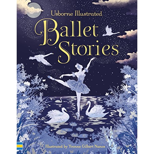 Illustrated Ballet Stories  Hardback 2018