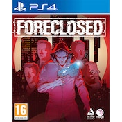 Foreclosed PS4 Game