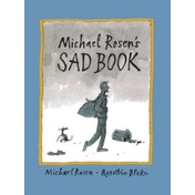 Michael Rosen's Sad Book by Michael Rosen (Paperback, 2011)