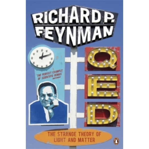 Qed: The Strange Theory of Light and Matter by Richard P. Feynman (Paperback, 1990)