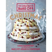 Great British Bake Off: Christmas by Lizzie Kamenetzky (Hardback, 2014)