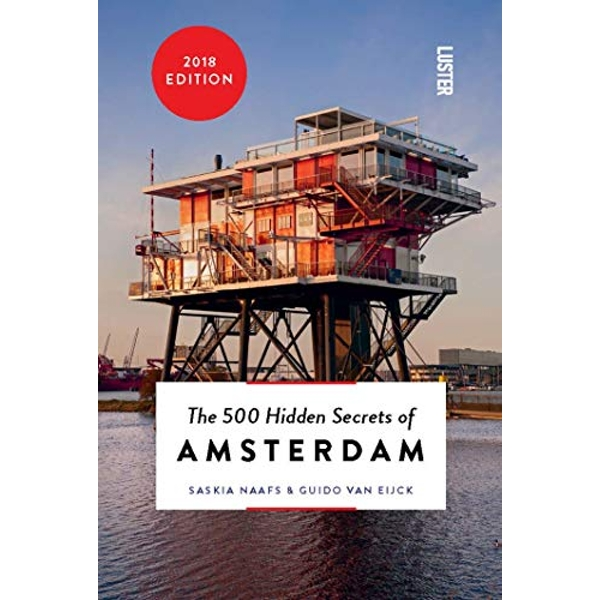 The 500 Hidden Secrets of Amsterdam by Saskia Naafs, Guido Van Eijck (Paperback, 2015)