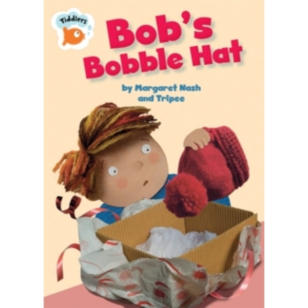 Tiddlers: Bob's Bobble Hat