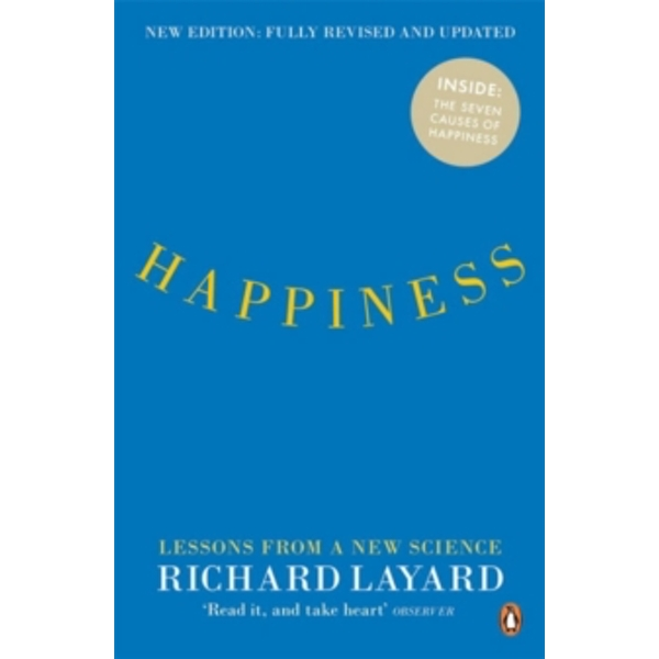 Happiness: Lessons from a New Science (Second Edition) by Richard Layard (Paperback, 2011)