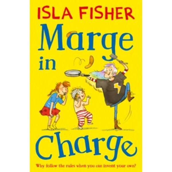 Marge in Charge : Book one in the fun family series by Isla Fisher