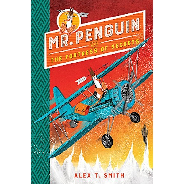 Mr Penguin and the Fortress of Secrets Book 2 Hardback 2018