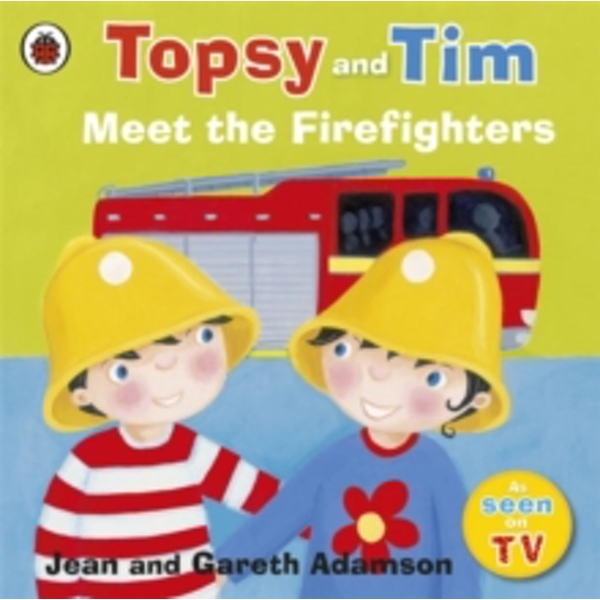 Topsy and Tim: Meet the Firefighters by Jean Adamson (Paperback, 2011)