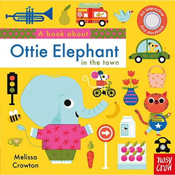 A Book About Ottie Elephant in the Town  Board book 2019
