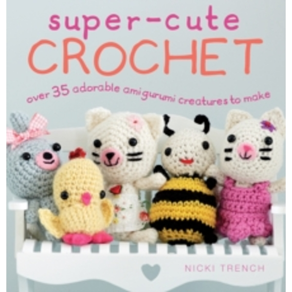 Amigurumi World: Seriously Cute Crochet: Amazon.co.uk: Rimoli, Ana ... | 600x600