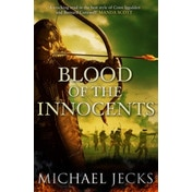 Blood of the Innocents: The Vintener trilogy by Michael Jecks (Paperback, 2016)