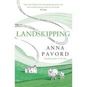 Landskipping: Painters, Ploughmen and Places by Anna Pavord (Paperback, 2017)