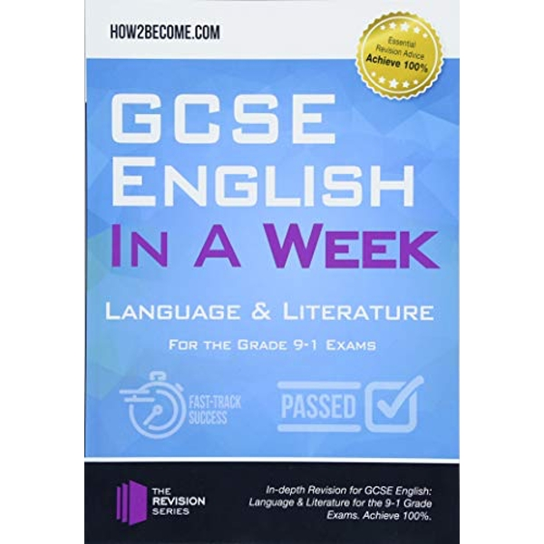 GCSE English in a Week: Language & Literature For the grade 9-1 Exams Paperback / softback 2018