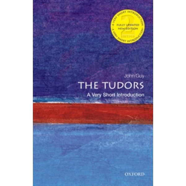 The Tudors: A Very Short Introduction by John Guy (Paperback, 2014)