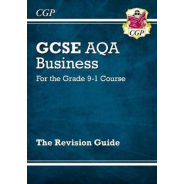 New GCSE Business AQA Revision Guide - For the Grade 9-1 Course by CGP Books (Paperback, 2017)